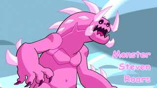 Monster/Corrupted Steven roars