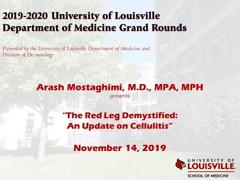 UofL Dept. Of Medicine Grand Rounds: Dr. Arash Mostaghimi