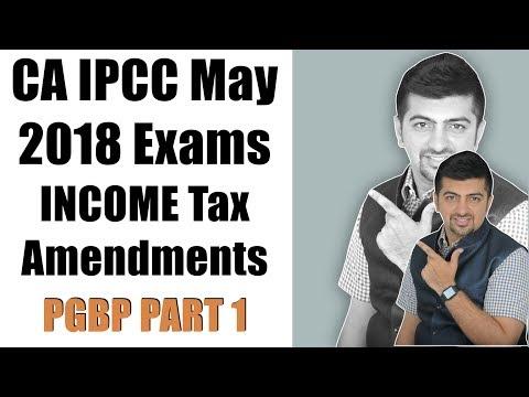 CA IPCC MAY 2018   Income Tax Amendments   PGBP Part 1 Dep. Actual Cost and 40A(3)