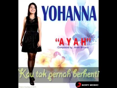 YOHANA - Ayah (Lyrics Video) Mp3