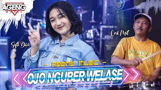 Download lagu Ojo Nguber Welase Sefti Dwi Duo Ageng Ft Ageng Live