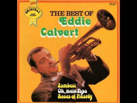 Eddie Calvert - Zambezi