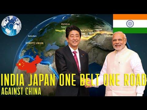 INDIA Japan One Belt One Road Against CHINA OBOR