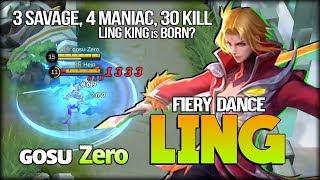 3x SAVAGE, 4x MANIAC, 30 KILL!! Ling King is Born? ɢᴏsᴜ Zero - Mobile Legends