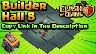*EPIC* New BH8 Base 2019 with Replay Proof - Best Builder Hall 8 Base Link - Clash Of Clans