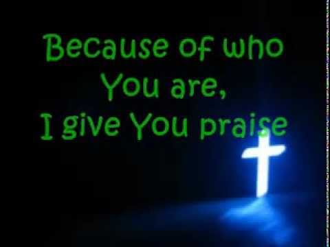 Because of Who You are by Vicky Yohe Lyrics (Instrumental)