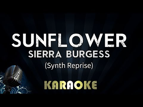 Sunflower - Sierra Burgess (Synth Reprise) | Karaoke Version Instrumental Lyrics Cover Sing Along
