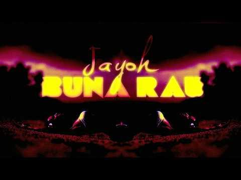Jayoh - Buna Rau | Oficial Single 2017
