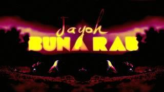 Jayoh - Buna Rau Oficial Single 2017