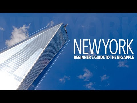 NEW YORK CITY | Beginner's guide to the Big Apple