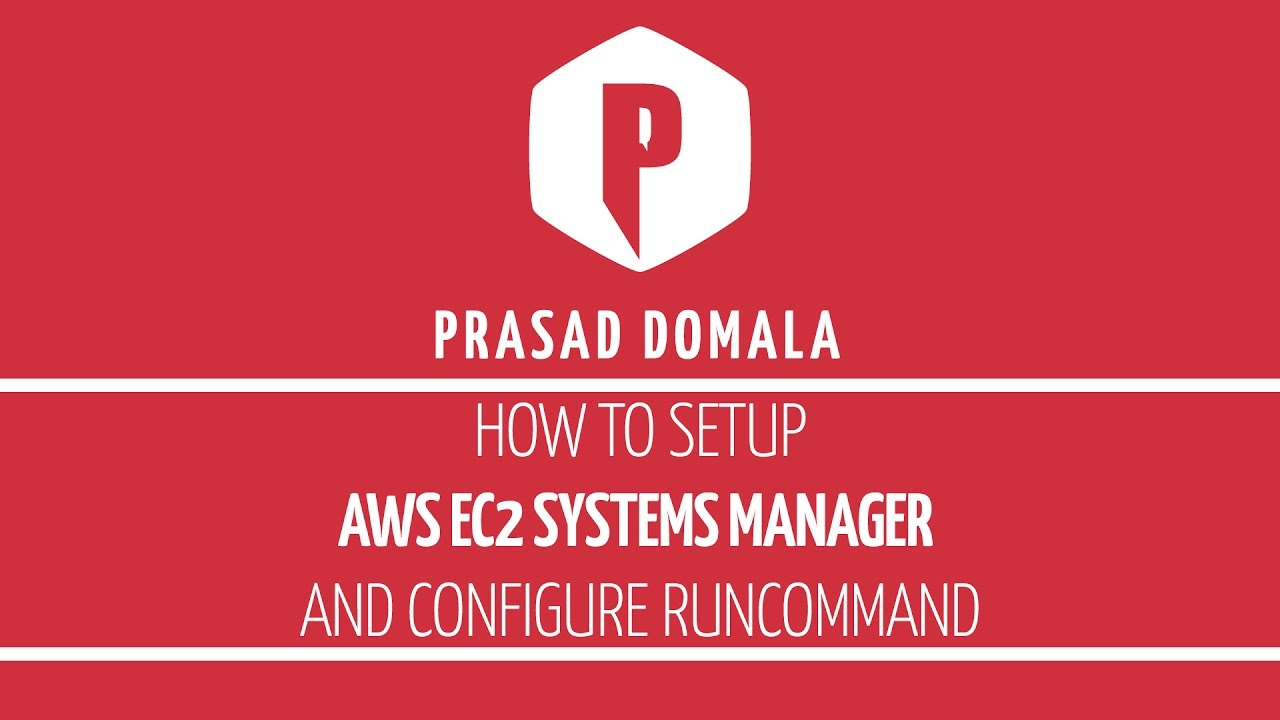 How to setup AWS EC2 Systems Manager and configure RunCommand on AWS Cloud