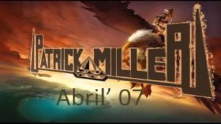 PATRICK MILLER- ABRIL 2007 HIGH ENERGY