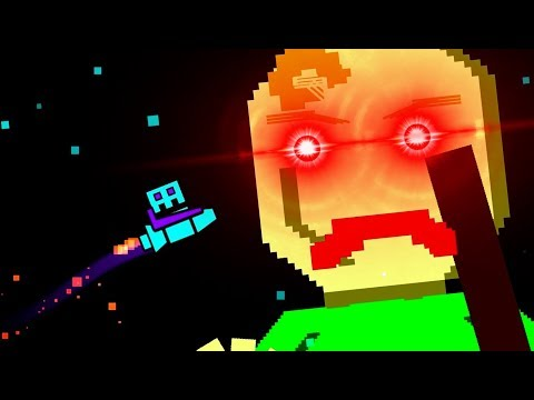 BALDI'S BACK IN AN ALL NEW GAME!! Geometry Dash