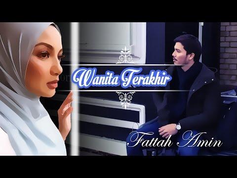 #LOFATTAH | WANITA TERAKHIR