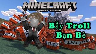 TOP 3 BẪY CHẾT NGƯỜI TROLL BẠN BÈ TRONG MCPE | Minecraft PE 1.0.3