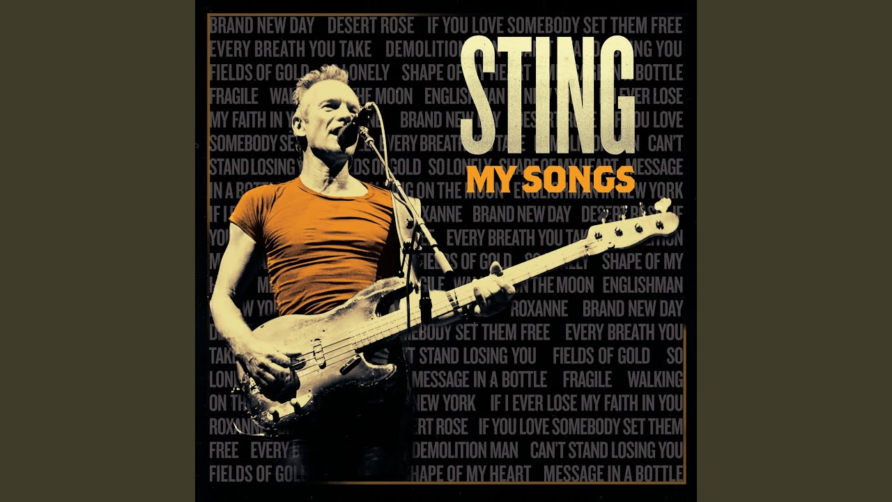 My Songs': A Life Lived Through Music, In Sting's Own Words