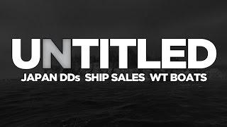 untitled ep 19 japan dds ship sales warthunder boats