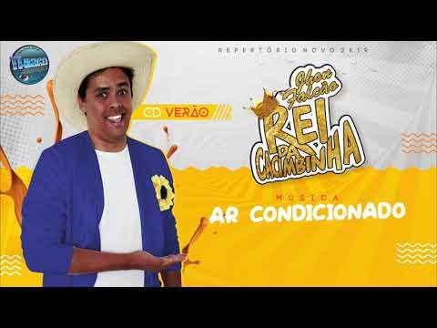 Rei Da Cacimbinha - Ar Condicionado - Áudio Oficial