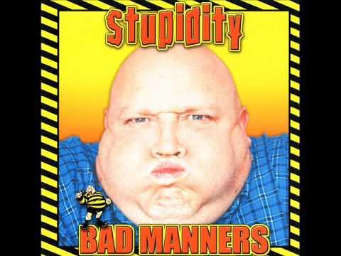 BAD MANNERS - Stupidity 2003 [FULL ALBUM]