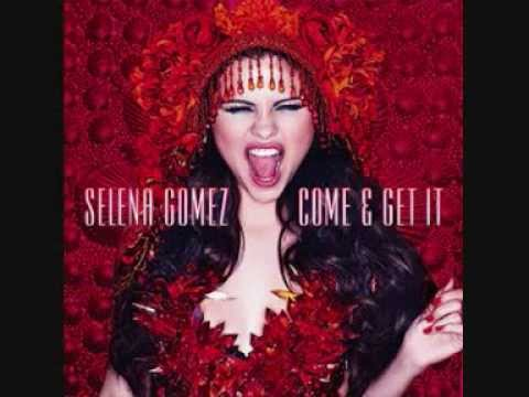 Selena Gomez - Come and Get It (Male Version) - YouTube
