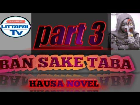Download Ban saketa ba hausa Nobel part 3
