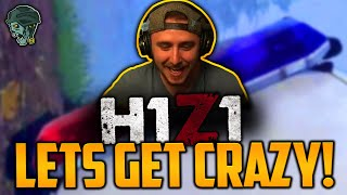 LETS GET CRAZY! (H1Z1 Battle Royale)