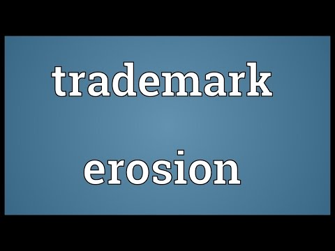 Trademark erosion Meaning