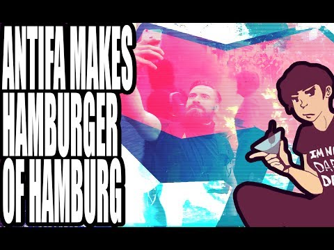 Antifa Makes Hamburger of Hamburg at G20