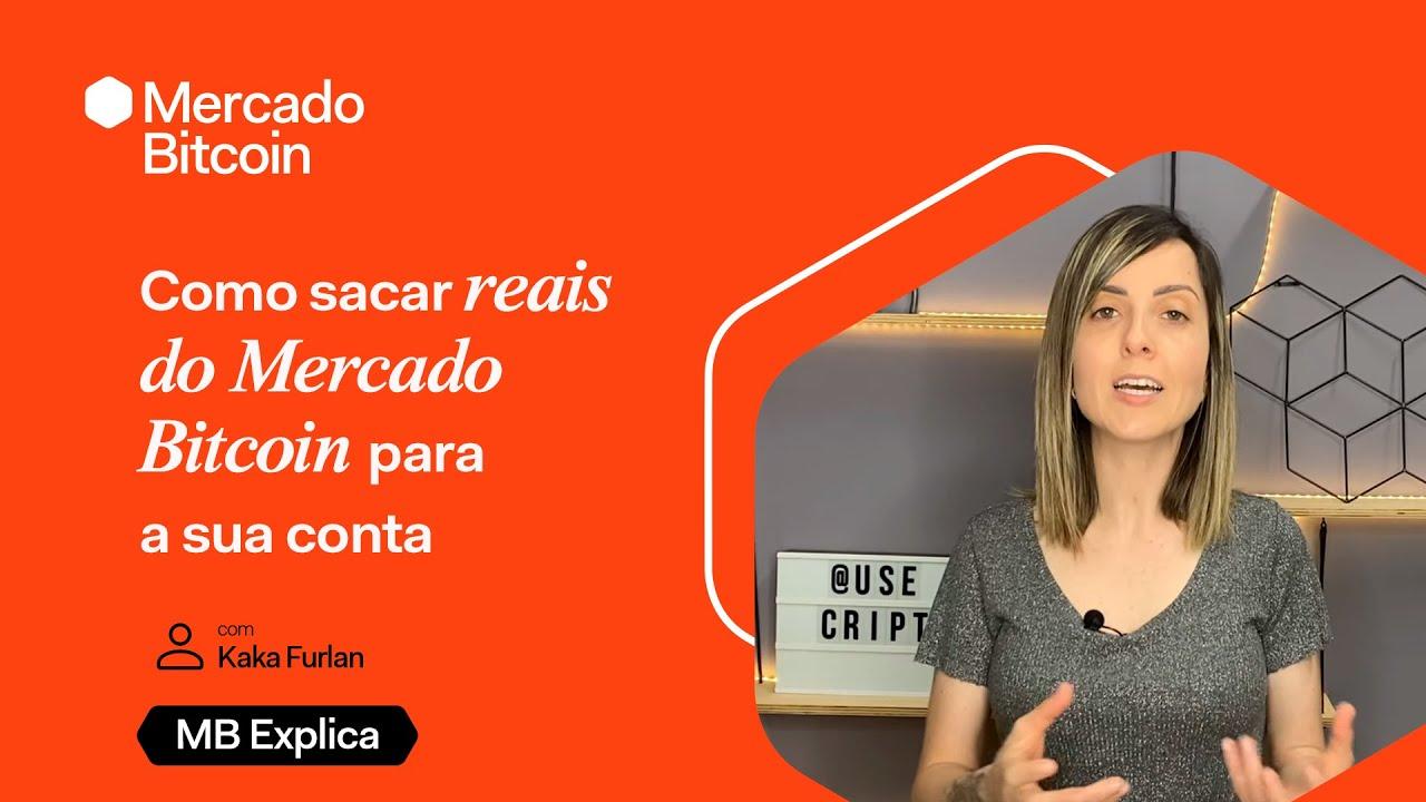 Como sacar reais do Mercado Bitcoin para a sua conta