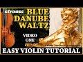 Easy Violin Tutorial - Strauss Blue Danube Waltz, Part 1 - Pizzicato