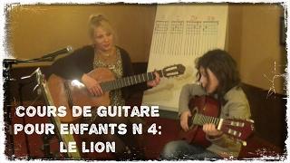 4ème cours de guitare pour enfant: Le lion