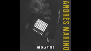 #2 - ANDRÉS MARINO - Weekly Video (preview)