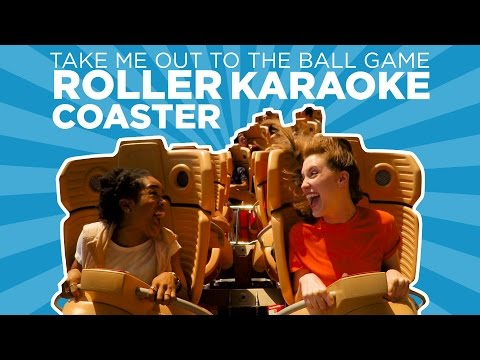 Roller Coaster Karaoke: Take Me Out to the Ball Game