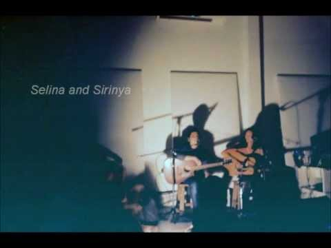 Selina and Sirinya - อยู่ตรงนี้แต่แสนไกล