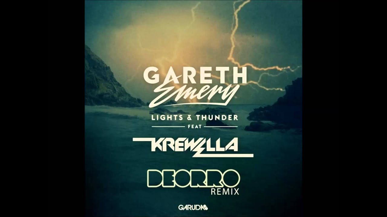Gareth Emery feat. Krewella - Lights & Thunder (Deorro ...