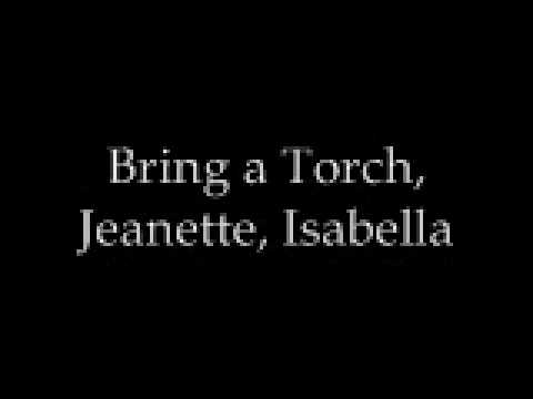 Bring a Torch, Jeanette, Isabella mp3