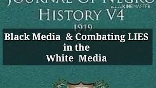 Black  Media & Combating LIES in WHITE MEDIA: Iskosi 's Rebuttal