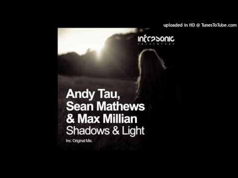 Andy Tau, Sean Mathews & Max Millian - Shadows & Light (Andy Tau Extended Remix) ♫ Trance Family G