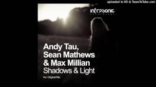 Andy Tau, Sean Mathews & Max Millian - Shadows & Light (Andy Tau Extended Remix) ♫ Trance Family G