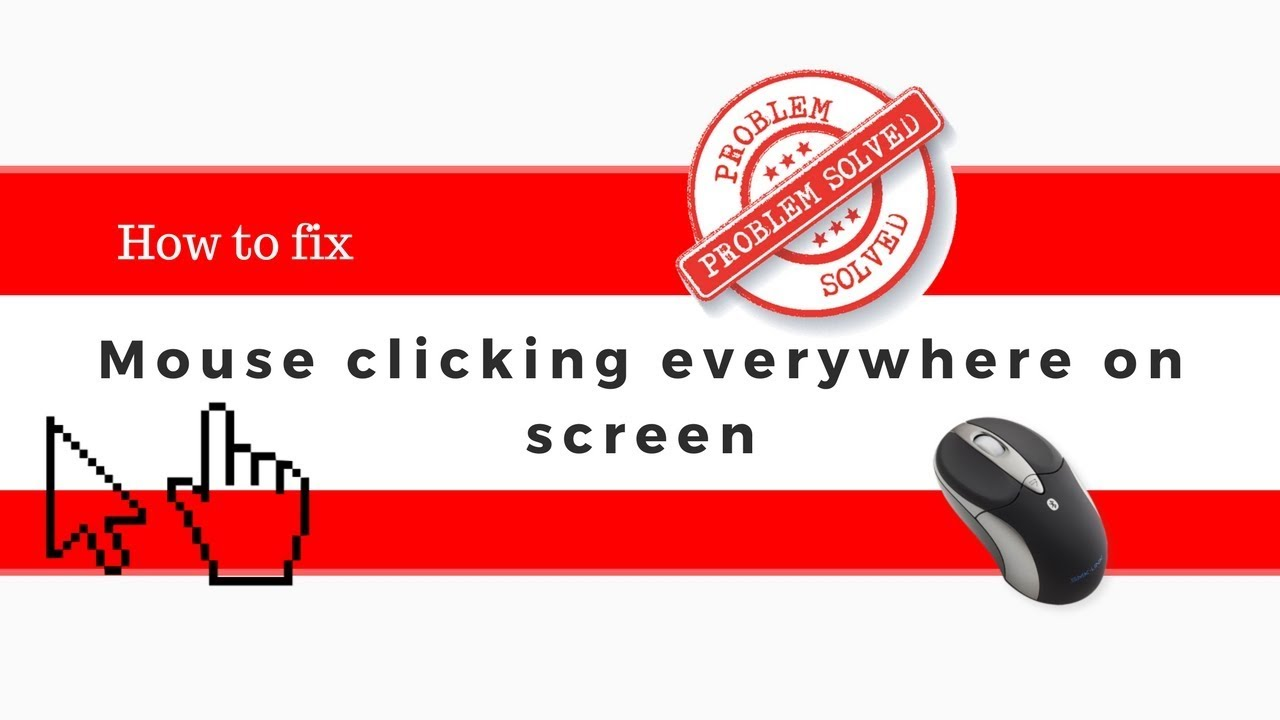 How to fix mouse clicking everywhere on Lenovo PC windows 10