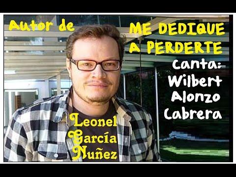 Me Dedique a Perderte canta Wilbert Alonzo Cabrera, 2 Karaoke