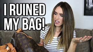 I RUINED MY LOUIS VUITTON BAG! | WHAT NOT TO DO | Shea Whitney