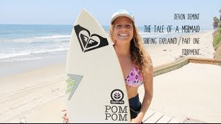 Surfing Equipment Explained by Girl Surfer Devon DeMint