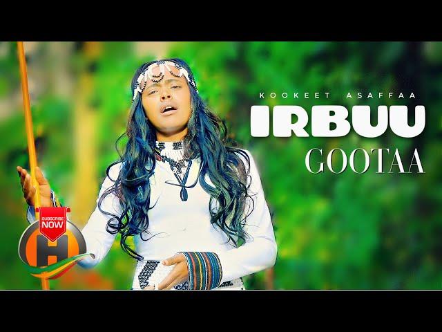 Kookeet Asaffaa - Irbuu Gootaa - New Ethiopian Oromo Music 2021 (Official Video)