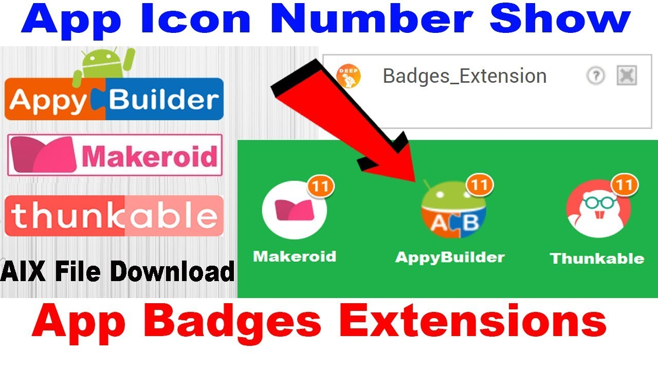 App Badges Extensions | App Icon Number Show | Thunkable | Appybuilder |  Makeroid | DroidMaker