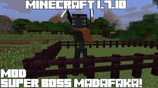 Minecraft 1.7.10 MOD SUPER BOSS MADAFAKA! The Morbid Reborn Mod Español!