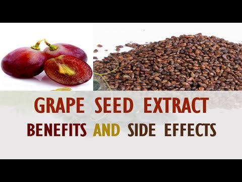 GRAPE SEED EXTRACT: BENEFITS AND SIDE EFFECTS