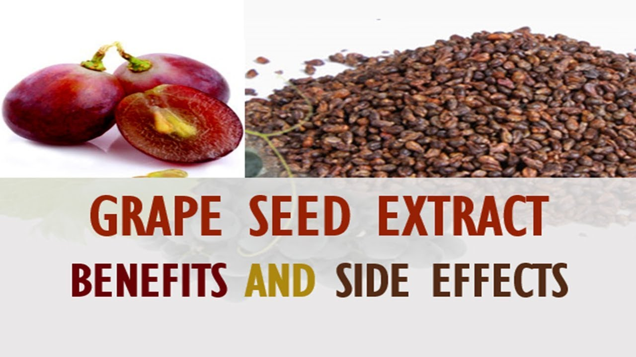Side effects grape seed extract