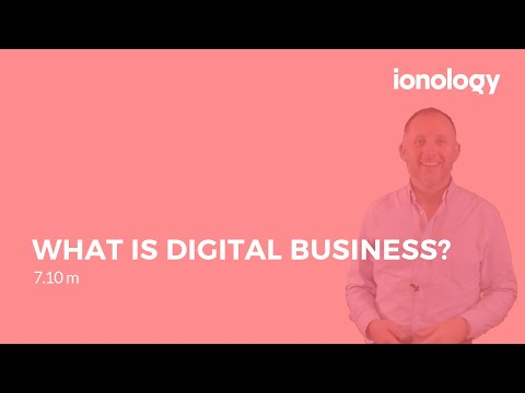 What is Digital Business? + Digital Transformation Case Study