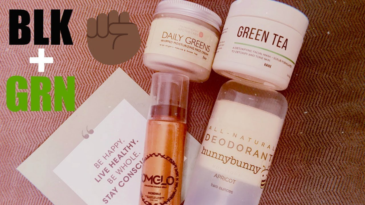 Black OWNED Business Haul 02: // BLK + GRN SKINCARE HAUL